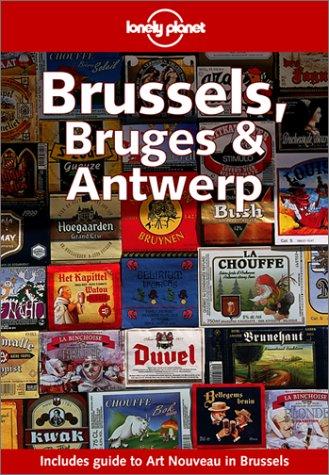Brussels, Bruges & Antwerp