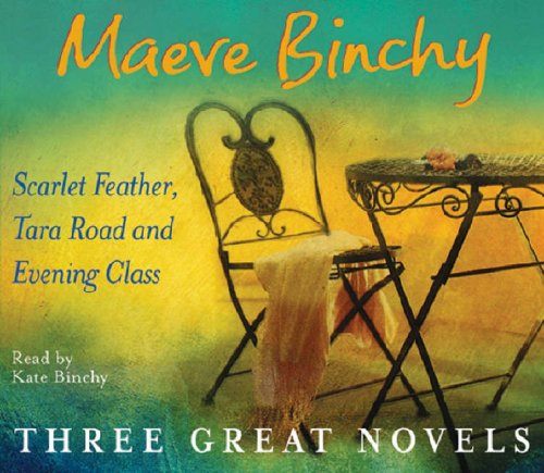 Maeve Binchy: Three Great Novels