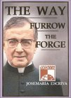 The Way; Furrow; The Forge