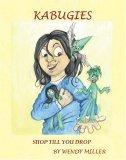 Shop Till You Drop (The Kabugies Series 1, Book 3)