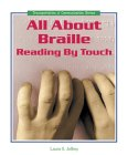 All about Braille: Reading by Touch
