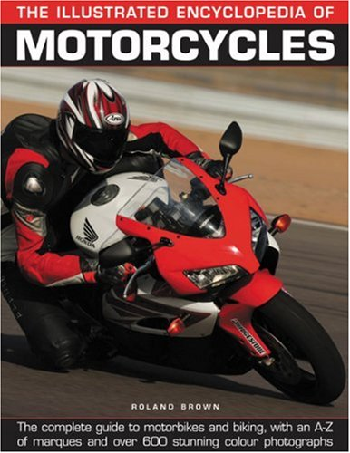The Complete Illustrated Encyclopedia of American Motorcycles by Tod Rafferty (2002, Hardcover)