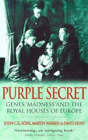 Purple Secret by John C.G. Röhl