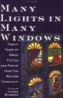Many Lights in Many Windows: Twenty Years of Great Fiction and Poetry from the Writers Community