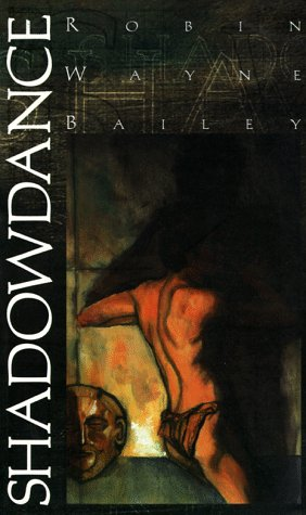 Shadowdance by Robin Wayne Bailey