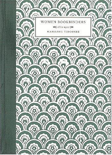 Women Bookbinders, 1880 1920