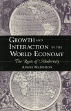 Growth and Interaction in the World Economy: The Roots of Modernity