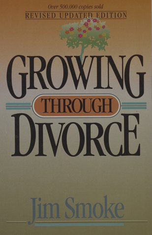 Growing through divorce by jim smoke growing through divorce fandeluxe Gallery