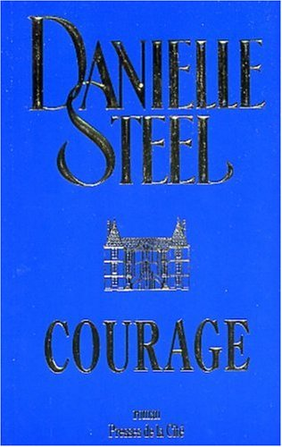 Courage by Danielle Steel
