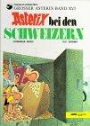 Asterix bei den Schweizern by René Goscinny