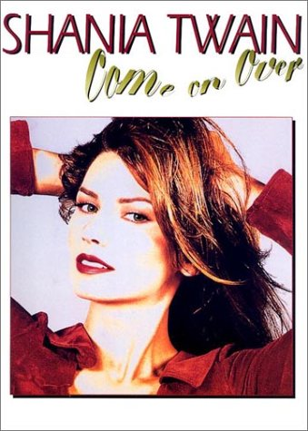 Shania Twain Come On Over Pianovocalchords By Shania Twain