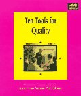Ten Tools For Quality: A Practical Guide To Achieve Quality Results (American Media How To Books)