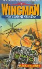 The Lucifer Crusade (Wingman, #3)