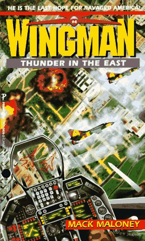 Thunder In the East (Wingman, #4)