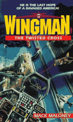 The Twisted Cross (Wingman, #5)