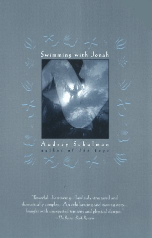 Swimming with Jonah by Audrey Schulman