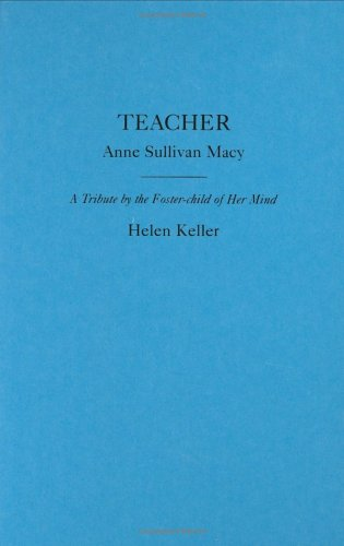 Teacher by Helen Keller