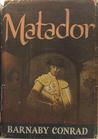 Matador by Barnaby Conrad
