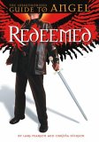 Redeemed: The Unauthorized Guide To Angel