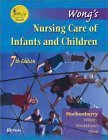 Wong's Nursing Care Of Infants And Children by Donna L. Wong