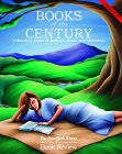 Books of the Century: A Hundred Years of Authors, Ideas, and Literature