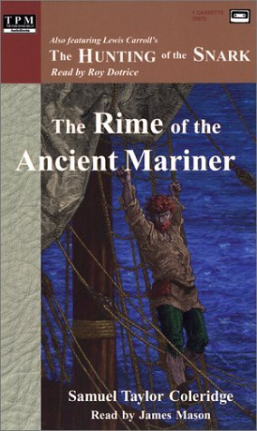 The Rime of the Ancient Mariner/the Hunting of the Snark