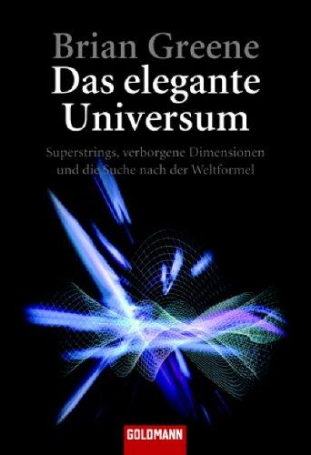 Das elegante Universum by Brian Greene
