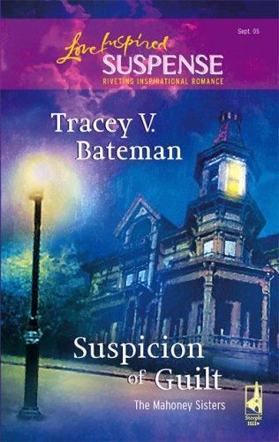 Suspicion of Guilt by Tracey Victoria Bateman