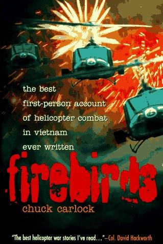 Firebirds: The Best First-Person Account of Helicopter Combat in Vietnam America's Presidential Family