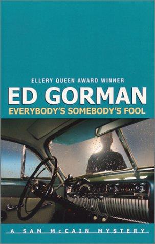 Everybody's Somebody's Fool by Ed Gorman