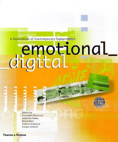 Emotional Digital: A Sourcebook of Contemporary Typographics
