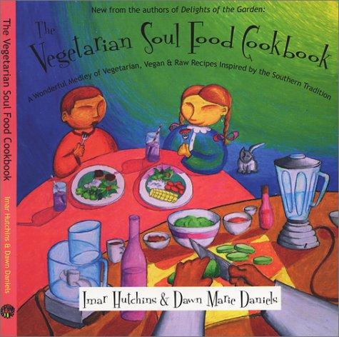 The vegetarian soul food cookbook a wonderful medley of vegetarian 924983 forumfinder Image collections