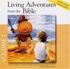 Living Adventures from the Bible, Volume 1