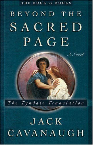Beyond the Sacred Page: The Tyndale Translation