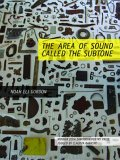 The Area of Sound Called the Subtone