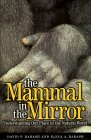The Mammal in the Mirror: Understanding Our Place in the Natural World