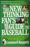 The New Thinking Fan's Guide to Baseball