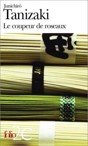 Le coupeur de roseaux by Jun'ichirō Tanizaki