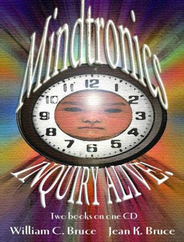Mindtronics! And Inquiry Alive!