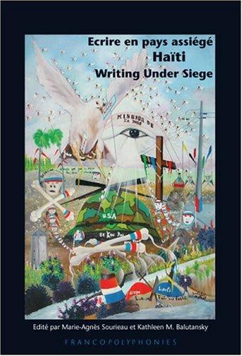 Ecrire En Pays Assiege - Haiti - Writing Under Siege