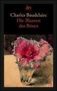 Die Blumen Des Bösen / Les Fleurs Du Mal. Vollständige Zweisprachige Ausgabe Deutsch / Französisch