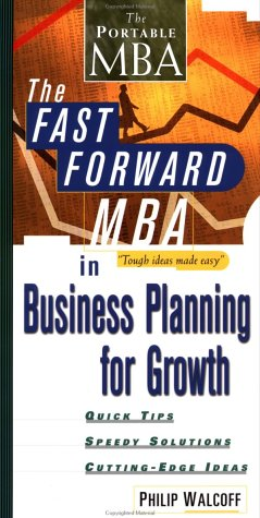 The Fast Forward Mba In Business Planning For Growth