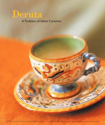Deruta: A Tradition of Italian Ceramics