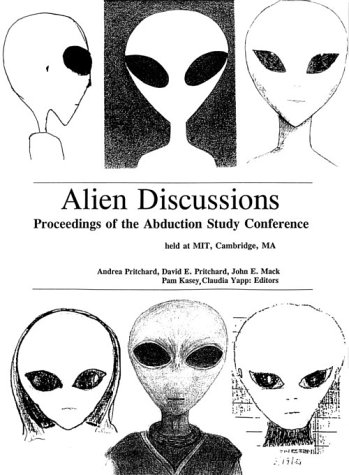 Alien Discussions: Proceedings of the Abduction Study Conference
