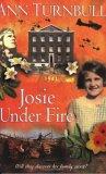 Josie Under Fire (Historical House, #5)