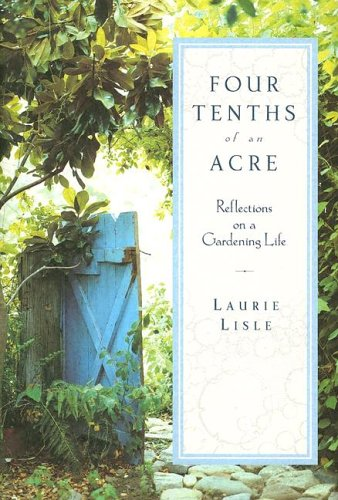 four-tenths-of-an-acre-reflections-on-a-gardening-life