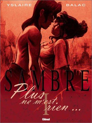 https://www.babelio.com/livres/Yslaire-Sambre-Tome-1--Plus-ne-mest-rien/12463