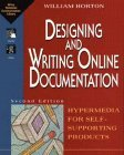Designing and Writing Online Documentation: Hypermedia for Self- Supporting Products