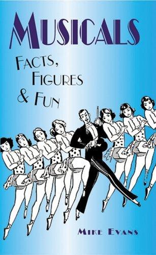 Musicals Facts, Figures & Fun