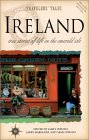 Ireland: True Stories of Life on the Emerald Isle